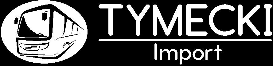 Tymecki Import
